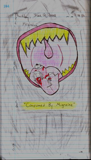 Consumed by Migraine - 6/18/09